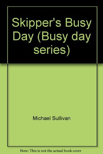 9780001383609: Skipper's Busy Day (Busy day series)