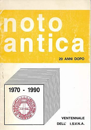 9780001383920: Noto Antica - 20 anni dopo 1970 - 1990