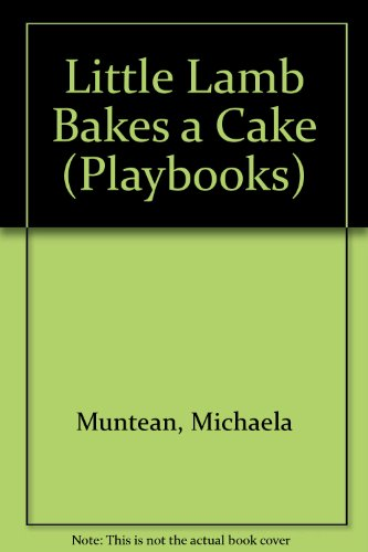 9780001384033: Little Lamb Bakes a Cake (Playbooks)