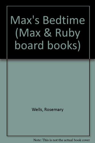 9780001384316: Max's Bedtime (Max & Ruby board books)