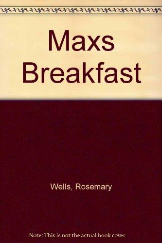 9780001384323: Maxs Breakfast