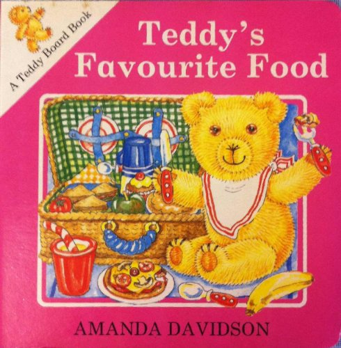 9780001384590: Teddy's Favourite Food