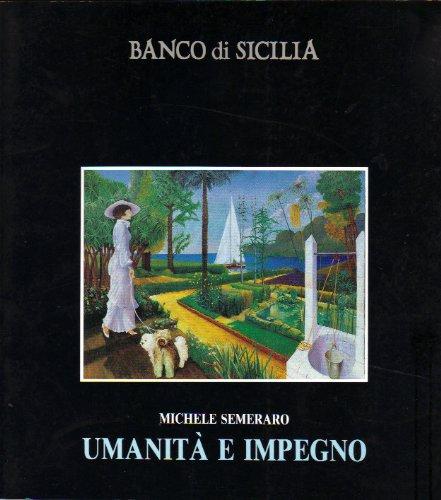 9780001384897: Michele Semeraro Umanità e impegno
