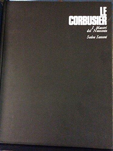 Le Corbusier. il grande architetto e urbanista: Cresti, Carlo: