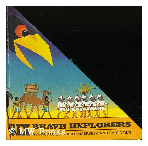 9780001386105: Six Brave Explorers, a Pop-Up Book by Kees Moerbeek and Carla Dijs