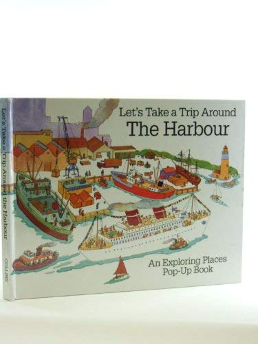 9780001386143: LET'S TAKE A TRIP AROUND THE HARBOUR
