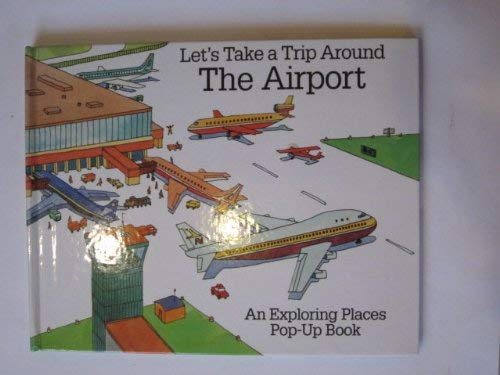 9780001386150: Let's Take a Trip Around the Airport