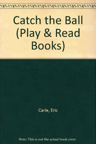 9780001401860: Catch the Ball (Play & Read Books)