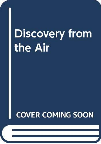 9780001409224: Discovery from the Air