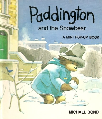 9780001442023: Paddington and the Snowbear: Pop-up Book (A mini pop-up book)