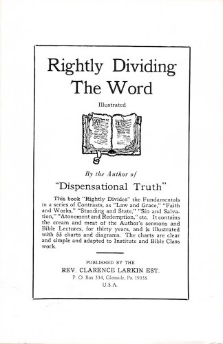 Rightly Dividing the Word: Clarence Larkin