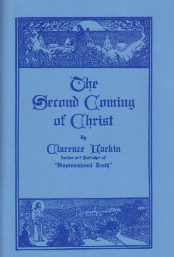 Second Coming of Christ: Larkin, Clarence