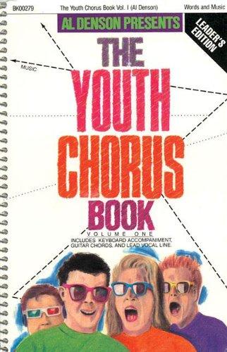 9780001485310: The Youth Chorus Book - Volume 1