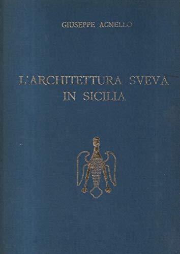 l'architettura sveva in sicilia: agnello giuseppe
