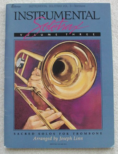 9780001509658: Instrumental Solotrax Volume Three: Sacred Solos for Trombone