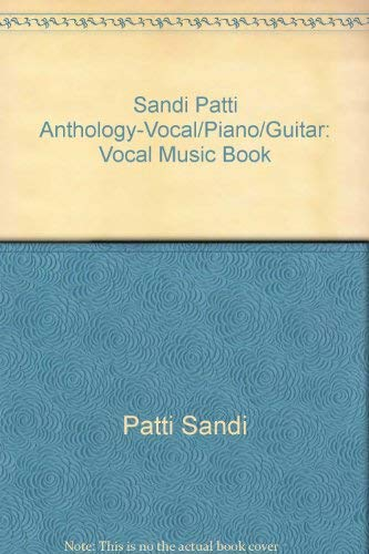9780001511743: Sandi Patti Anthology-Vocal/Piano/Guitar: Vocal Music Book