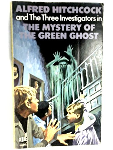 9780001600027: alfred hitchcock and the three investigators: the Mystery of the Green Ghost