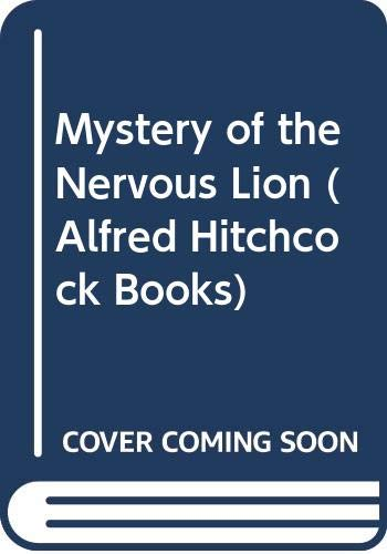 9780001600164: Mystery of the Nervous Lion (Alfred Hitchcock Books)
