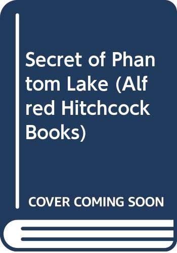 9780001600348: Secret of Phantom Lake (Alfred Hitchcock Books)