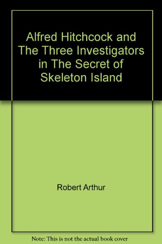 9780001601499: Alfred Hitchcock and The Three Investigators in The Secret of Skeleton Island