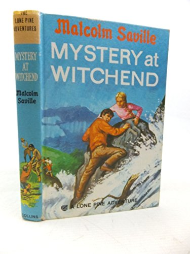 9780001602205: Mystery at Witchend (A Lone Pine adventure)