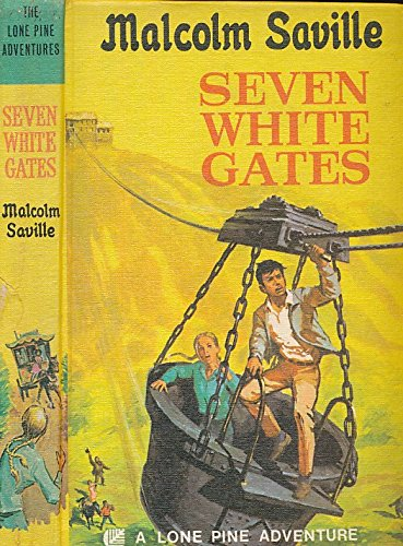 9780001602229: Seven white gates (A Lone Pine adventure)