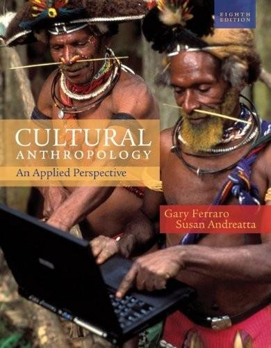 9780001602557: Cultural Anthropology - An Applied Perspective (8th, Eighth Edition) - By Gary Ferraro & Susan Andreatta