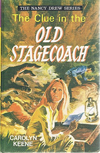 The Clue in the Old Stagecoach -: Keene, Carolyn