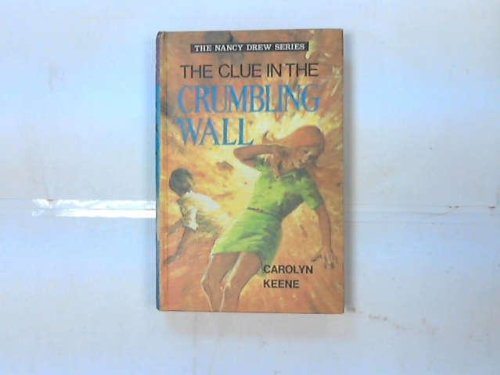 9780001604186: The Clue in the Crumbling Wall (Nancy Drew, Book 22)