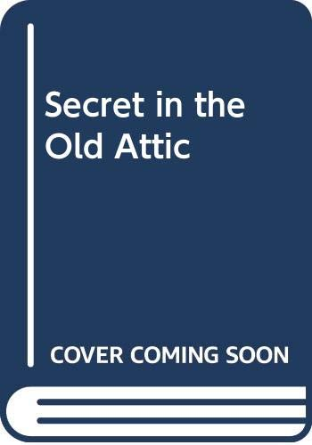 9780001604247: Secret in the Old Attic