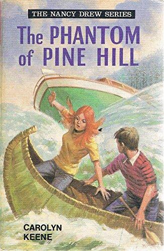 9780001604278: Phantom of Pine Hill (Nancy Drew mystery stories / Carolyn Keene)