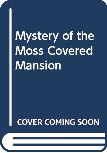 9780001604292: Mystery of the Moss Covered Mansion (Nancy Drew mystery stories / Carolyn Keene)
