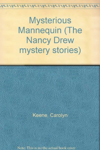 9780001604537: Mysterious Mannequin (The Nancy Drew mystery stories)