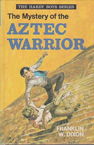 9780001605015: Mystery of the Aztec Warrior (Hardy boys mystery stories / Franklin W Dixon)
