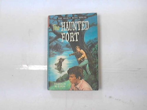 9780001605039: The Haunted Fort (Hardy Boys Mystery Stories / Franklin W Dixon)