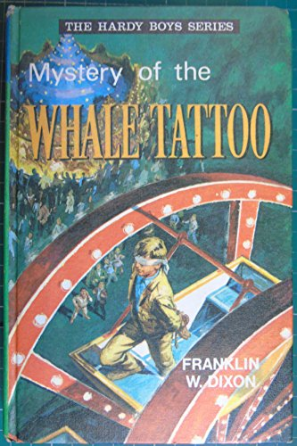 9780001605046: Mystery of the Whale Tattoo (Hardy boys mystery stories / Franklin W Dixon)