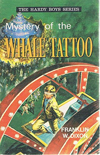 Mystery of the Whale Tattoo #4 Hardy Boys British Import: Franklin Dixon