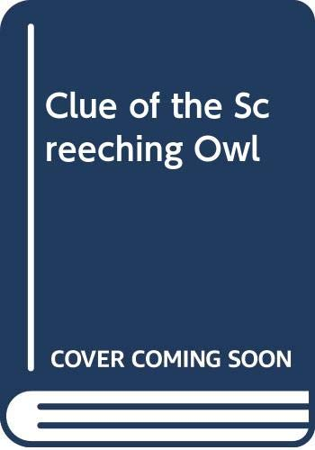 9780001605091: Clue of the Screeching Owl
