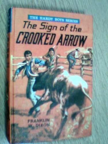 9780001605190: Sign of the Crooked Arrow (Hardy boys mystery stories / Franklin W Dixon)