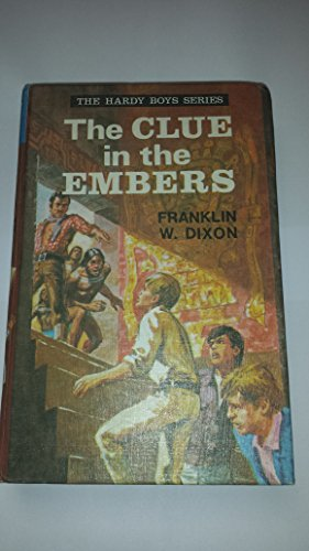 Clue in the Embers: Dixon, Franklin W.