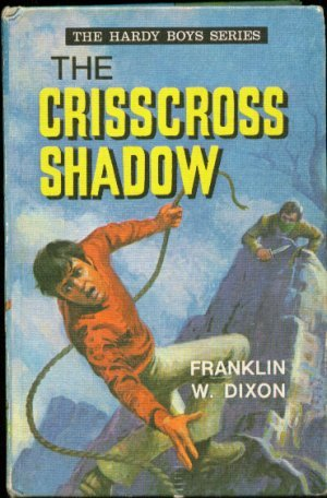 9780001605244: Crisscross Shadow (Hardy boys mystery stories / Franklin W Dixon)