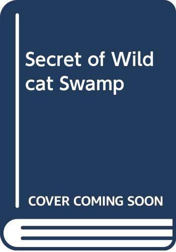 9780001605398: The Secret of Wildcat Swamp