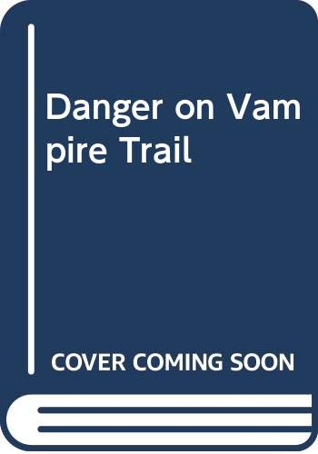 9780001605435: Danger on Vampire Trail (Hardy boys mystery stories / Franklin W Dixon)