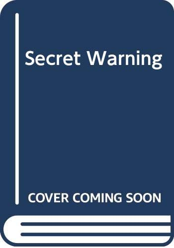 9780001605510: Secret Warning