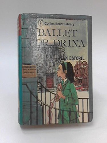 9780001608016: Ballet for Drina (Collins ballet library)