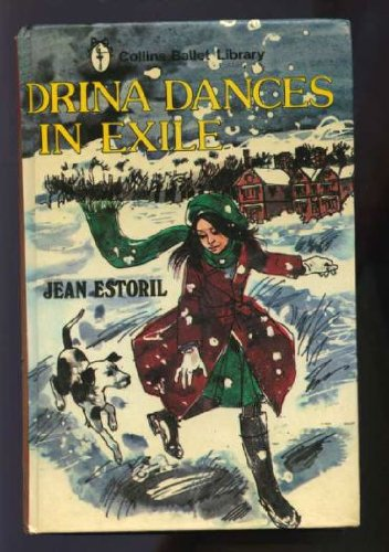 Drina Dances in Exile (Collins Ballet Library): Estoril, Jean
