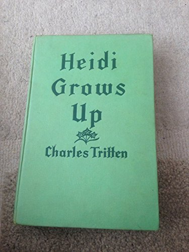 9780001611023: Heidi Grows Up