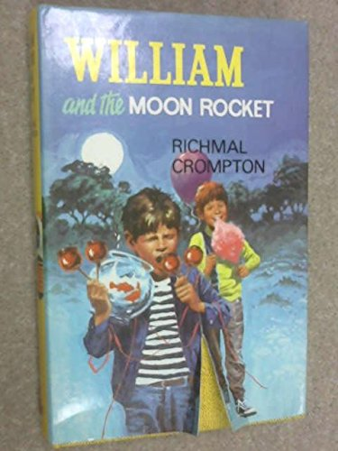 9780001620032: WILLIAM AND THE MOON ROCKET.