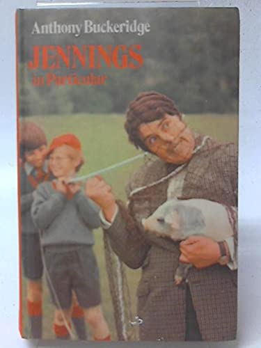 9780001621367: Jennings in particular (Jennings books / Anthony Buckeridge)