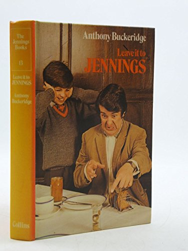 9780001621374: Leave it to Jennings